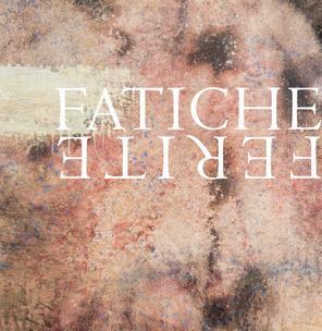Fatiche/Ferite by Luigi Pagano