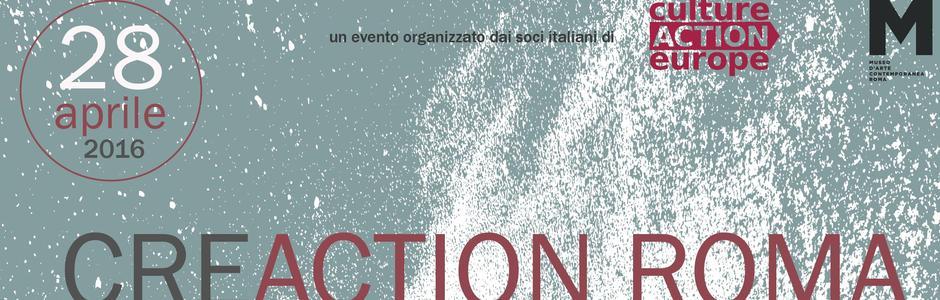 Focus on: CREACTION Roma. La Cultura che crea.