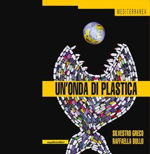 """Da """"Un'onda di plastica"""" a plastic no more"""