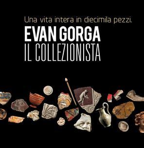 Evan Gorga. Il Collezionista