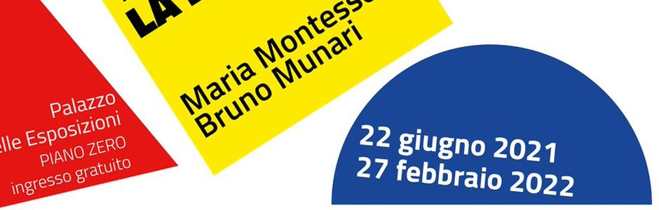 Toccare la Bellezza. Maria Montessori Bruno Munari