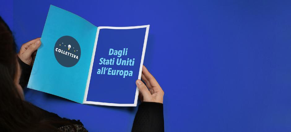 Incontri Collettiva | Dagli Stati Uniti all'Europa Politica, vita e società ai tempi dei populismi e dell'austerity