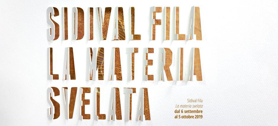 Sidival Fila. La Materia Svelata