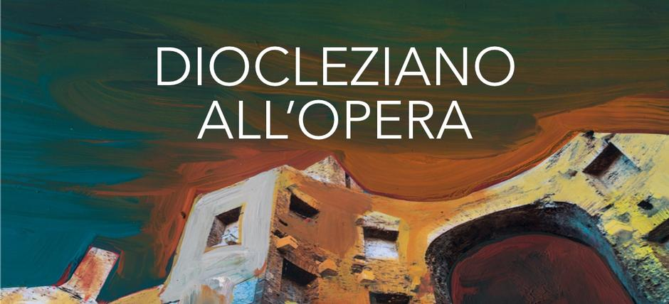 Diocleziano all'Opera